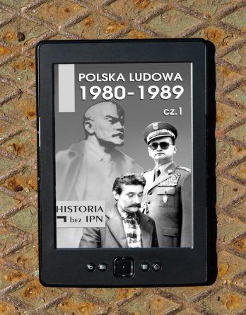 20190627 pl 3 348x445 - Polska Ludowa 1980-1989 cz.1 (eBook),