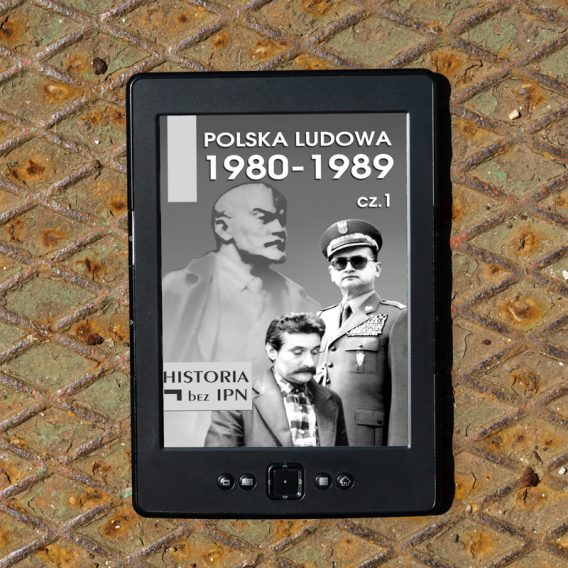 20190627 pl 3 568x568 - Polska Ludowa 1980-1989 cz.1 (eBook),