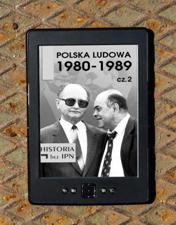 20190627 pl 4 348x445 - Polska Ludowa 1980-1989 cz.2 (eBook),