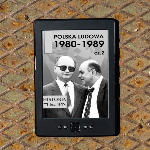 20190627 pl 4 568x568 - Polska Ludowa 1980-1989 cz. 2 (eBook),