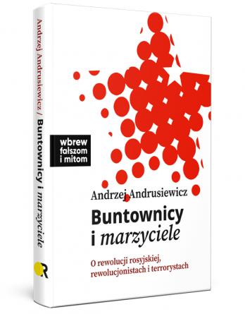 andrusiewicz buntownicy i marzyciele ikonka sklep fb 348x445 - Buntownicy i marzyciele,