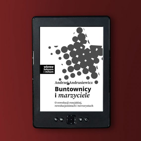buntownicy i marzyciele andrusiewicz 568x568 - Buntownicy i marzyciele (eBook),