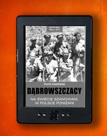 dabrowszczacy 348x445 - Dąbrowszczacy (eBook),