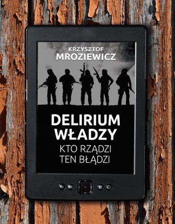 delirium 348x445 - Delirium władzy (eBook),