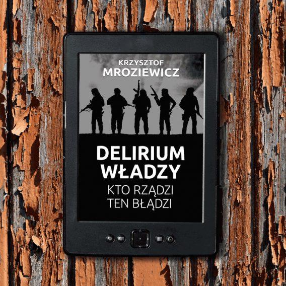 delirium 568x568 - Delirium władzy (eBook),