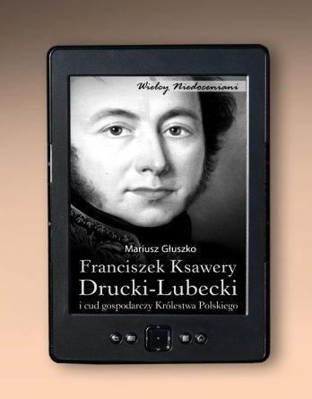druckilubecki 348x445 - Franciszek Ksawery Drucki-Lubecki (eBook),