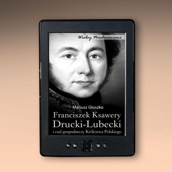 druckilubecki 568x568 - Franciszek Ksawery Drucki-Lubecki (eBook),