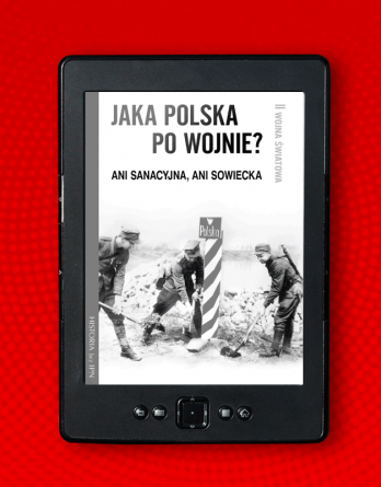 jaka polska powojnie 1 348x445 - Jaka Polska powojnie? (eBook),