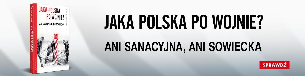 """Banner książki """"Jaka Polska powojnie?"""""""