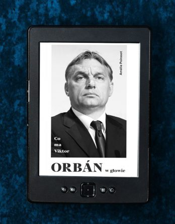 orban 348x445 - Co ma Viktor Orbán w głowie (eBook),