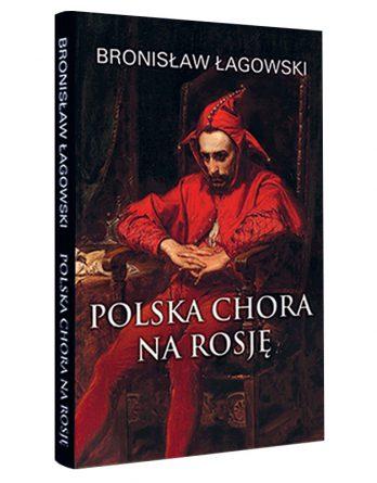 Książka: Polska chora naRosję