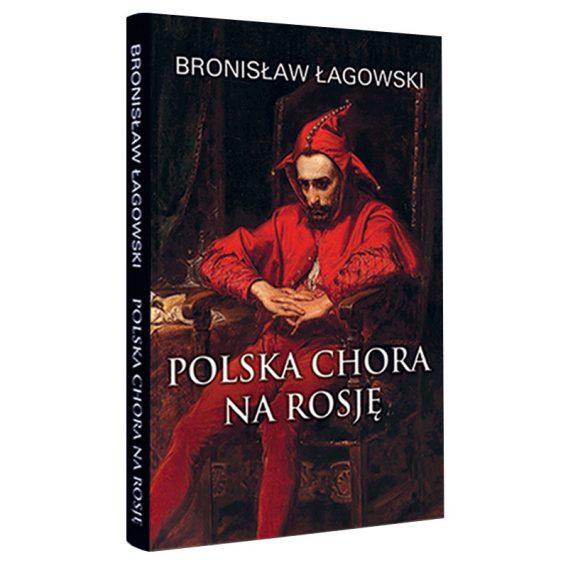 Książka: Polska chora na Rosję