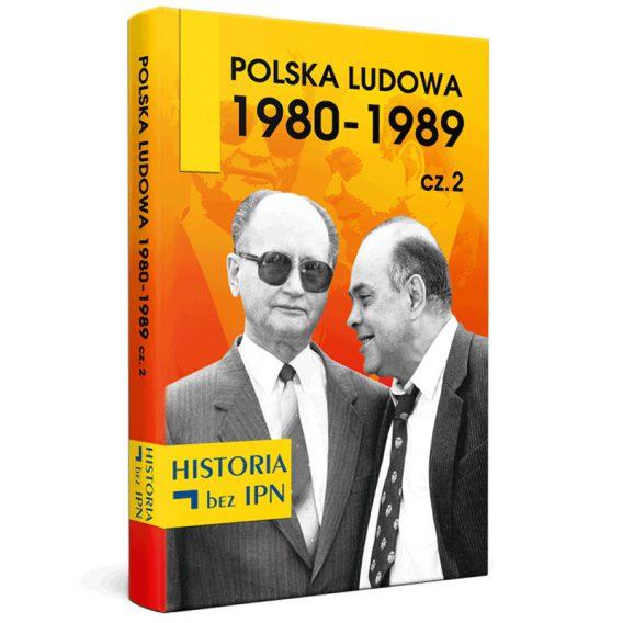 Książka: Polska Ludowa 1980-1989 cz. 2