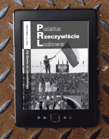 prl nowa2 348x445 - Polska Rzeczywiście Ludowa. Od Gierka do Jaruzelskiego (eBook),