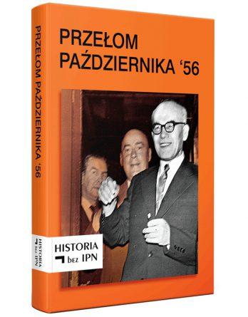 Książka: Przełom Października '56
