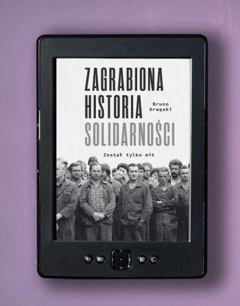 solidarnosc3 348x445 - Zagrabiona historia Solidarności (eBook),
