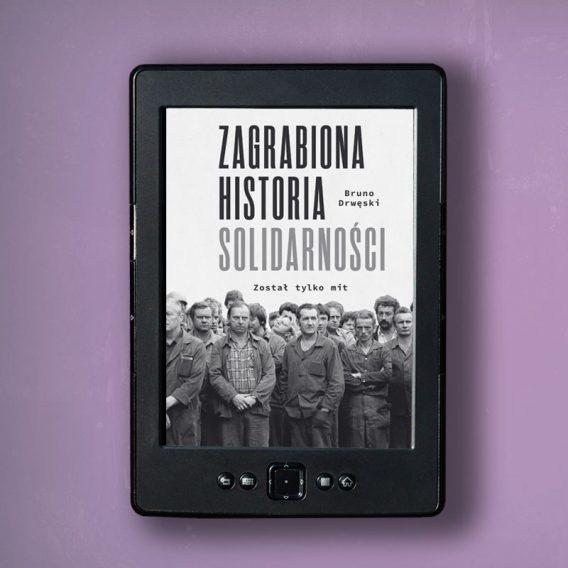 solidarnosc3 568x568 - Zagrabiona historia Solidarności (eBook),