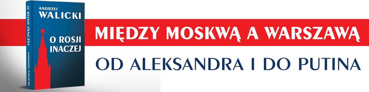 """Banner książki """"O Rosji inaczej"""" A. Walickiego"""